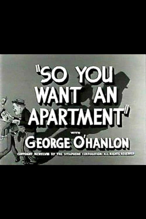 Película So You Want an Apartment En Buena Calidad Gratis