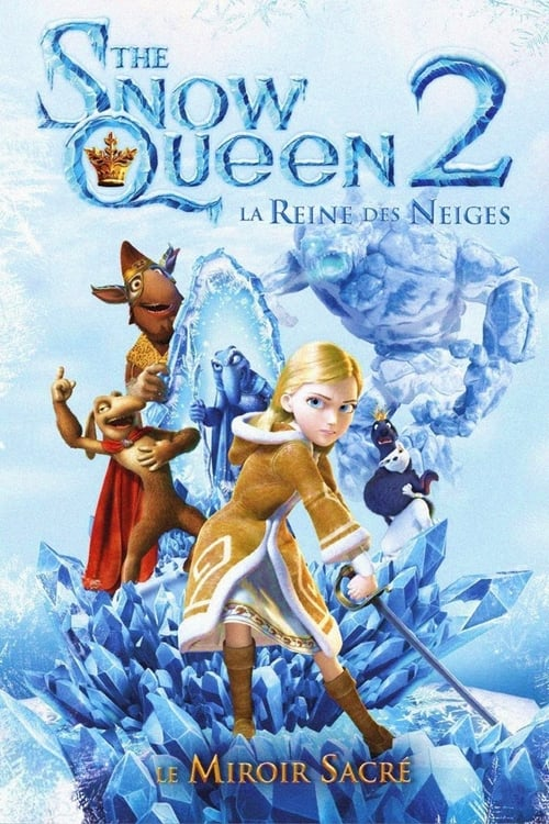 Regarder The Snow Queen: La reine des neiges 2 (2014) streaming Disney+ HD