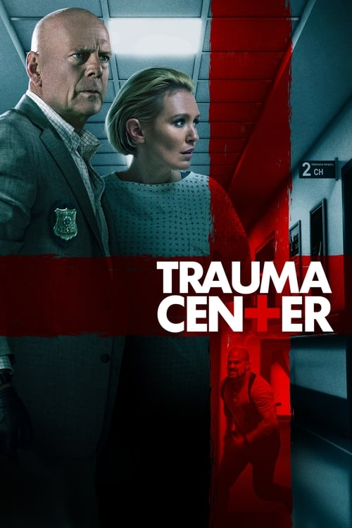Watch Trauma Center (2019) Movie Free Online