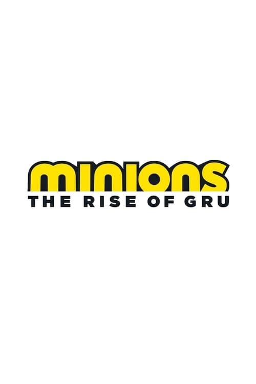 فيلم Minions: The Rise of Gru على الانترنت