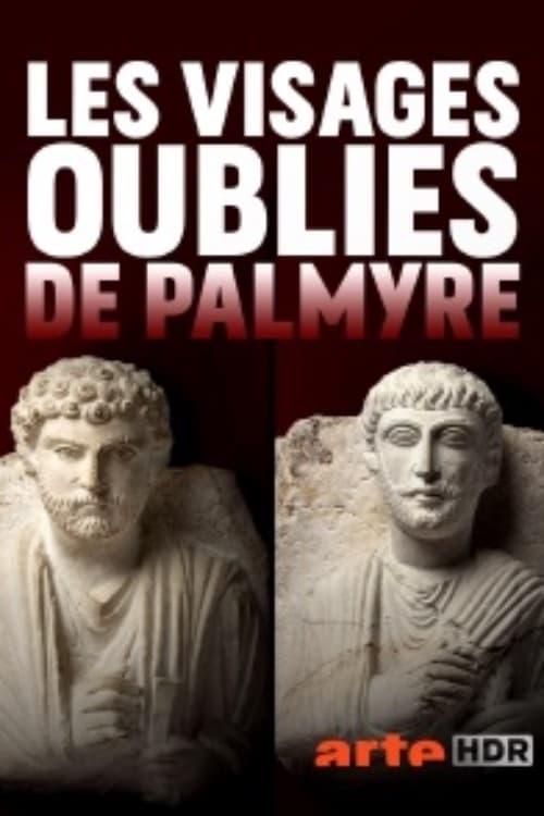 Les visages oubliés de Palmyre