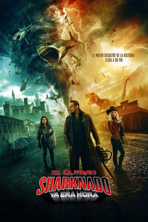 El último Sharknado: Ya era hora [Castellano] [rhdtv] [hdtv]