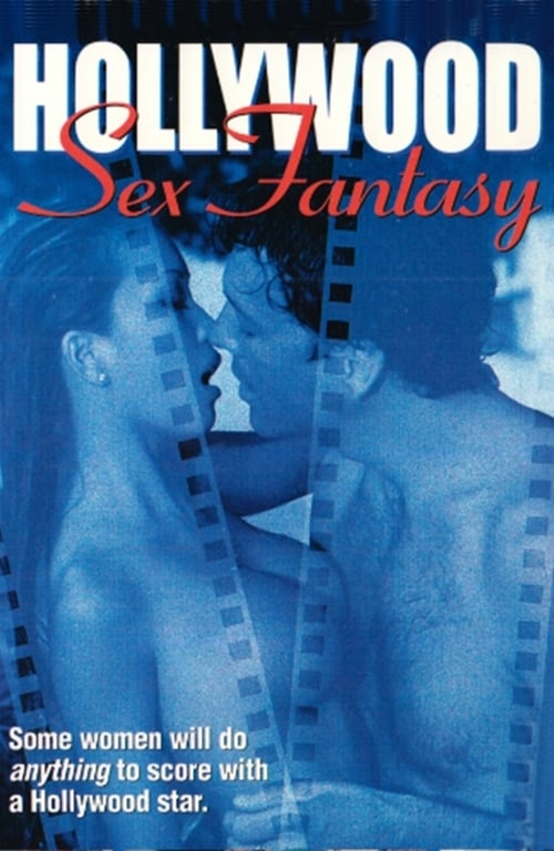 Hollywood Sex Fantasy (2001)