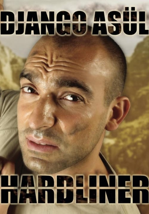 Django Asül - Hardliner (2005)