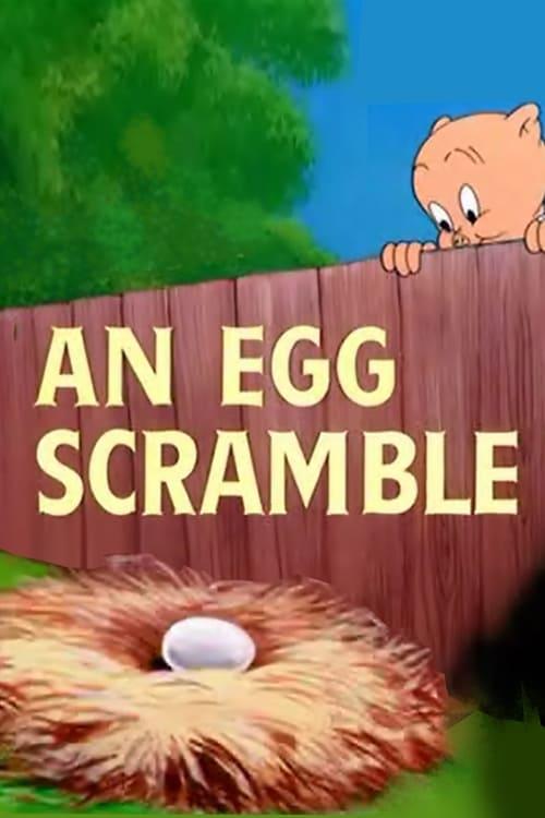 An Egg Scramble
