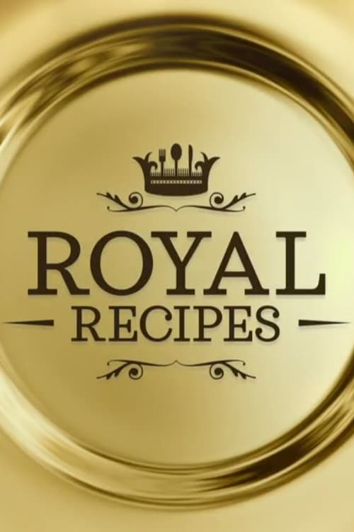Royal Recipes (2017)