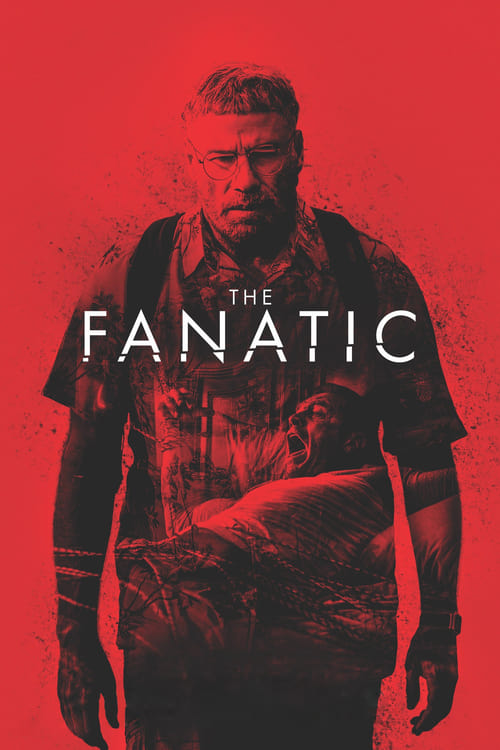 Poster. The Fanatic (2019)