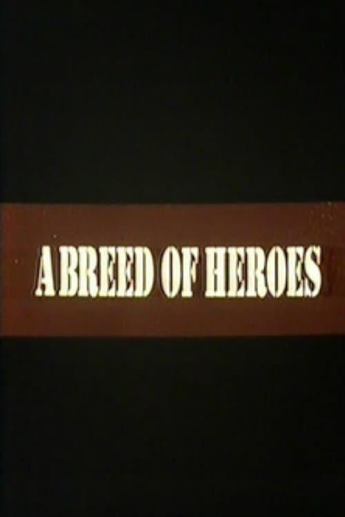 شاهد الفيلم A Breed of Heroes مدبلج بالعربية
