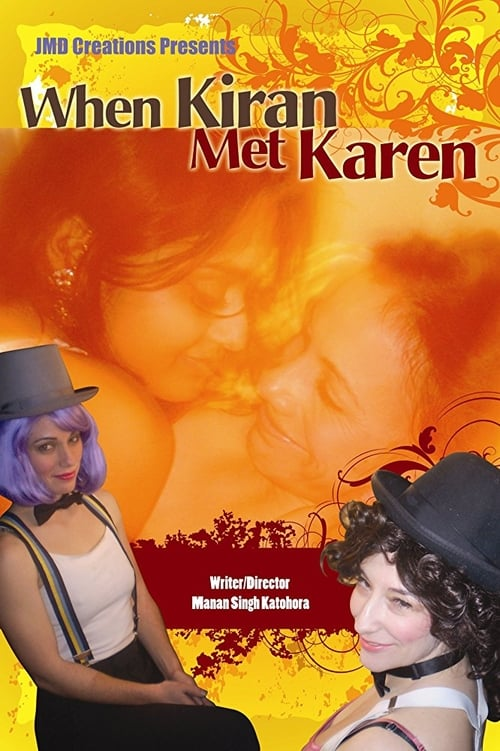 When Kiran Met Karen (2008)