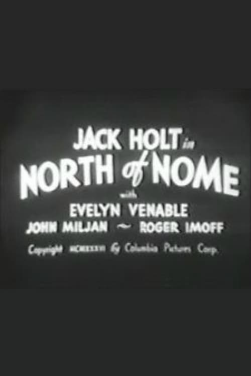 Film North of Nome Kostenlos