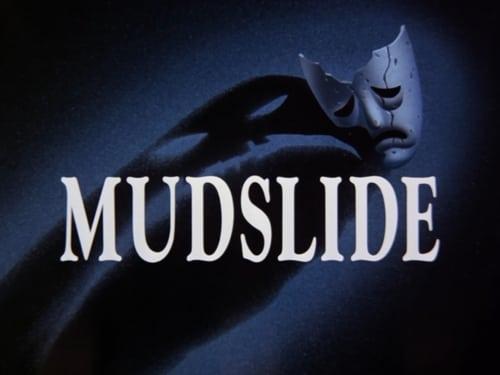 Batman: The Animated Series - Season 2: The Adventures of Batman & Robin - Episode 3: Mudslide