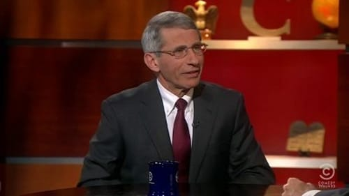 The Colbert Report: Season 7 – Episod Dr. Anthony Fauci