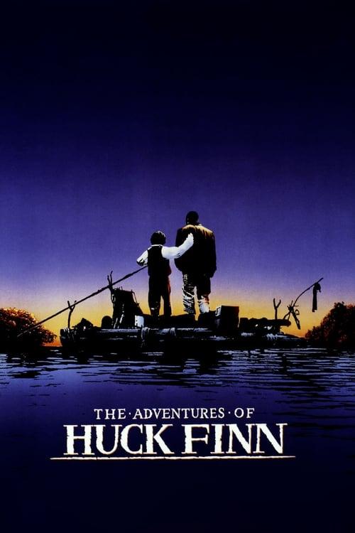 مشاهدة The Adventures of Huck Finn في نوعية جيدة