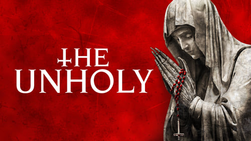 The Unholy - Be careful who you pray to. - Azwaad Movie Database