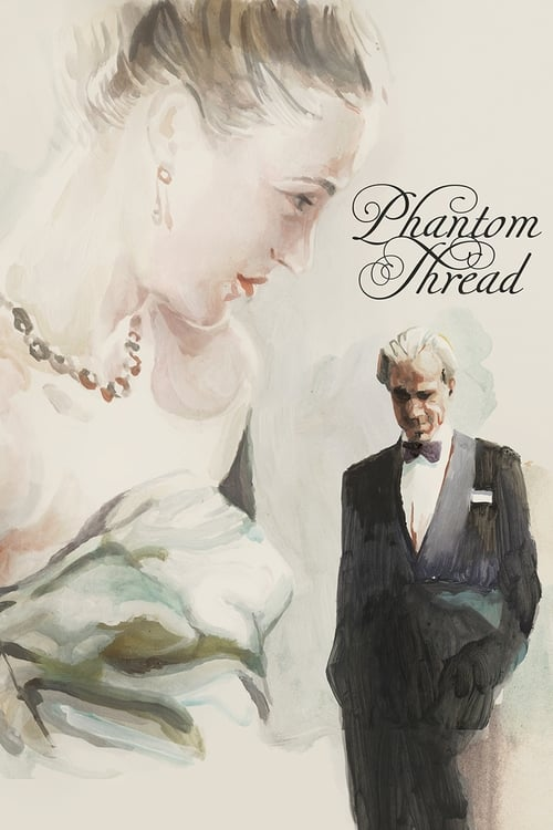 Watch Phantom Thread (2017) Full Movie