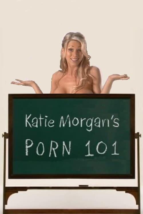 Katie Morgan's Porn 101