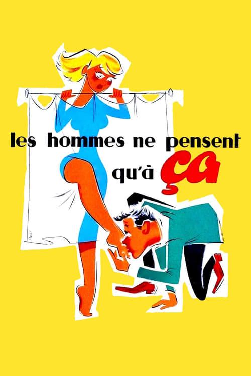 Les hommes ne pensent qu'à ça (1954)