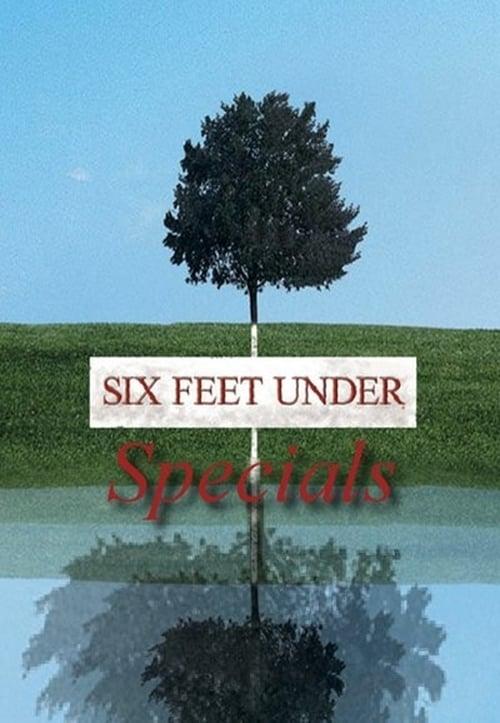 Six Feet Under: Specials