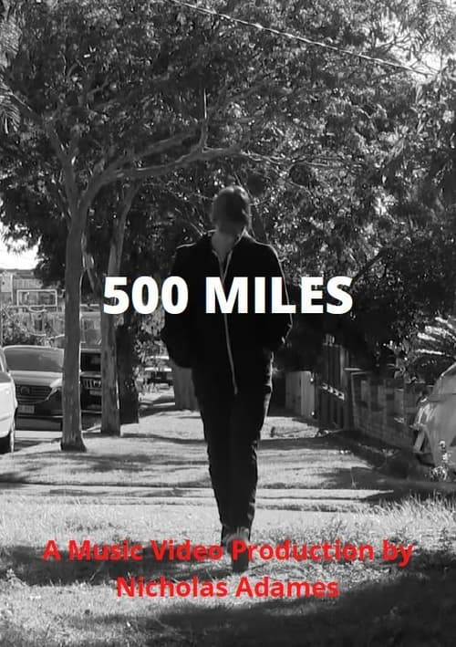 Watch 500 Miles Online Rottentomatoes