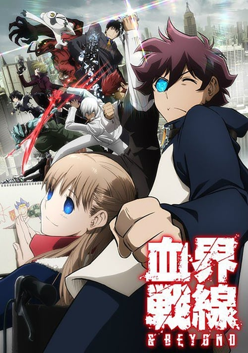 Blood Blockade Battlefront: Blood Blockade Battlefront & Beyond