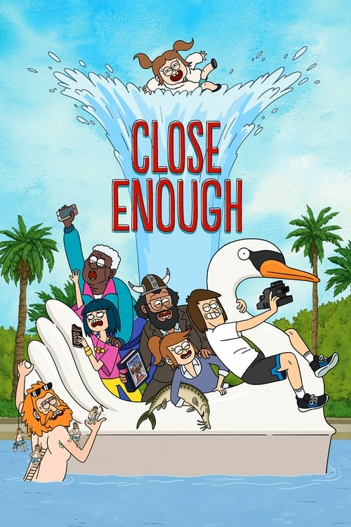 Close Enough-Azwaad Movie Database