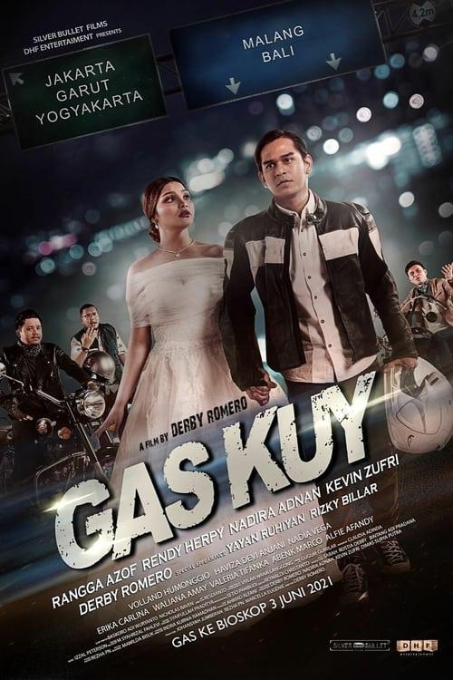 Gas Kuy Full Movie 2017