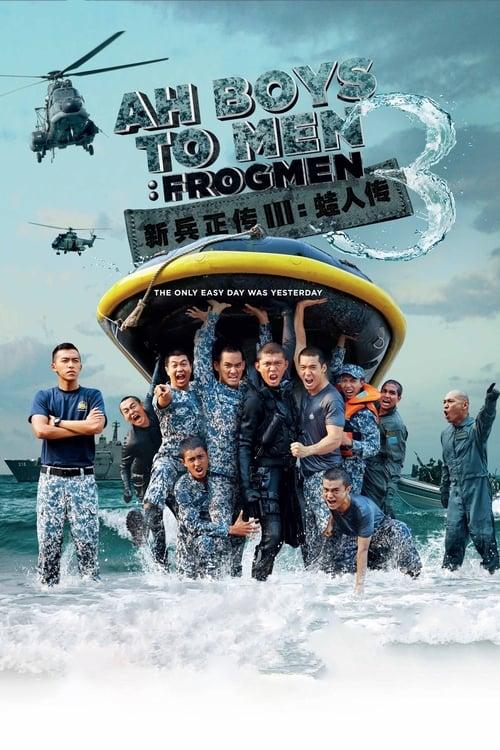 Mira La Película Ah Boys to Men 3: Frogmen En Buena Calidad Hd 720p