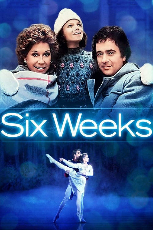 Six Weeks poster