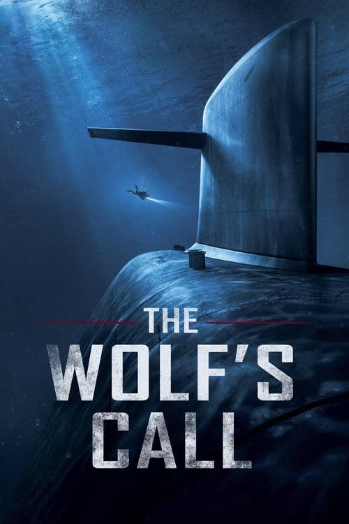 Download The Wolf's Call (2019) Full Movie