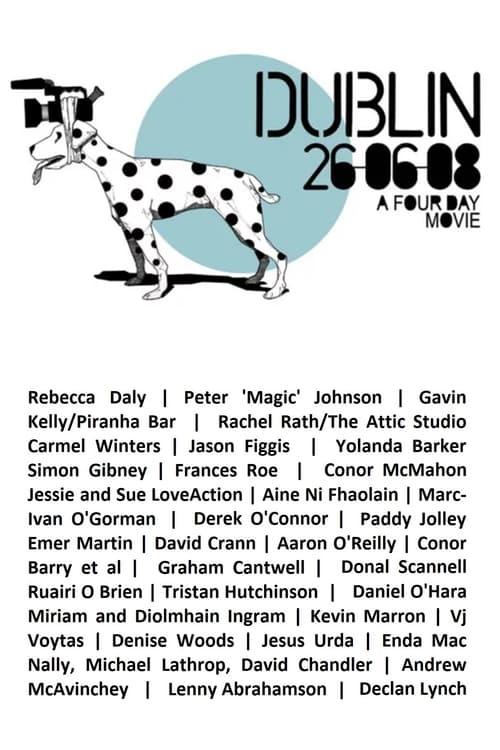 Assistir Dublin 26.06.08: A Film in 4 Days Online