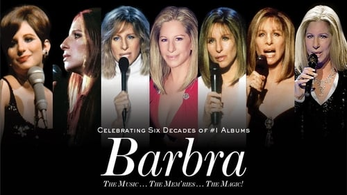 Full Movie Barbra: The Music ... The Mem'ries ... The Magic!