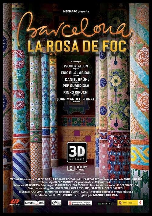 Mira Barcelona, la rosa de foc Con Subtítulos