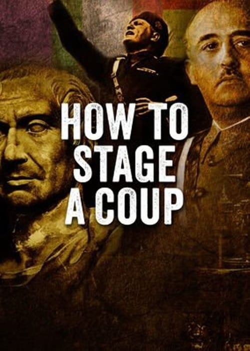 How to Stage a Coup (2017) Poster