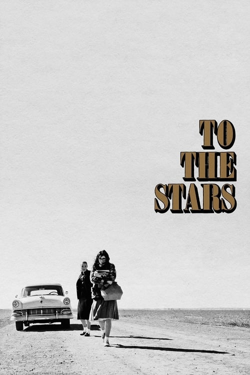 To the Stars Poster