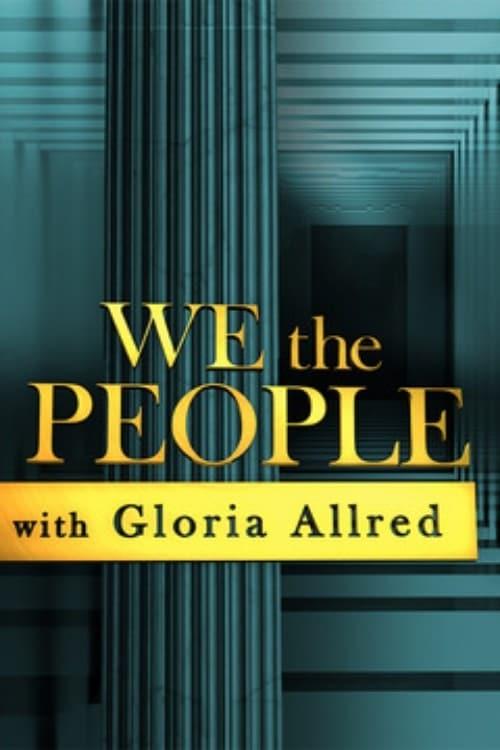 We the People With Gloria Allred-Azwaad Movie Database