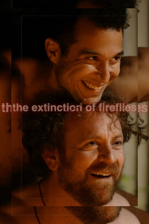 The Extinction of Fireflies Watch Movie