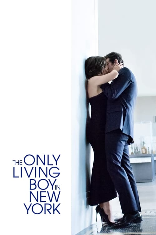 Streaming The Only Living Boy in New York (2017) Movie Free Online
