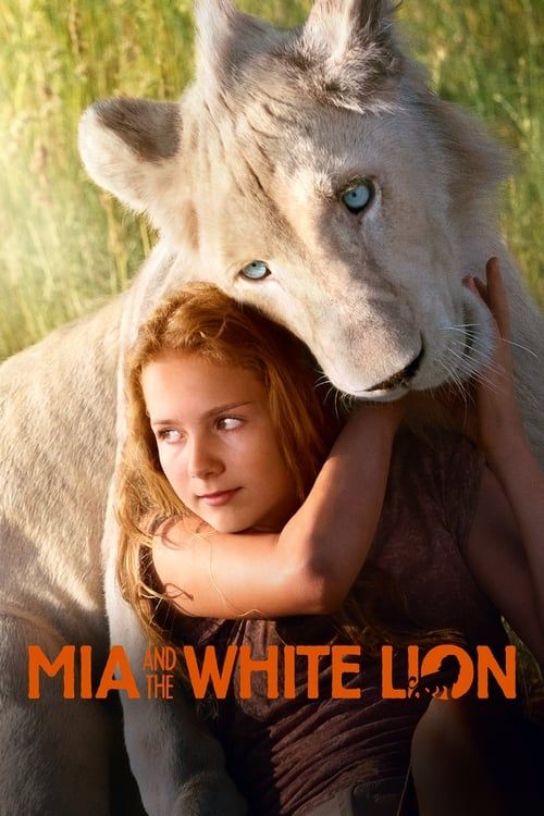 Watch Mia and the White Lion Online Twitter