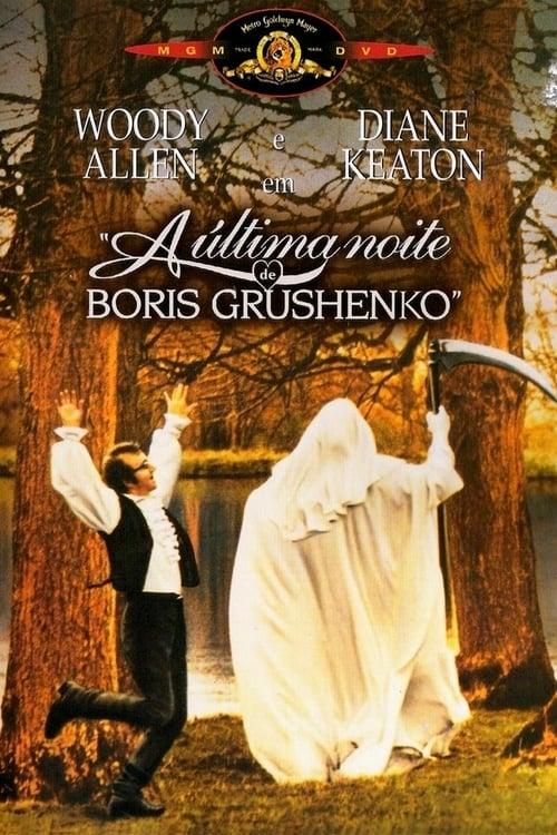 Assistir Filme A Última Noite de Bóris Grushenko Grátis