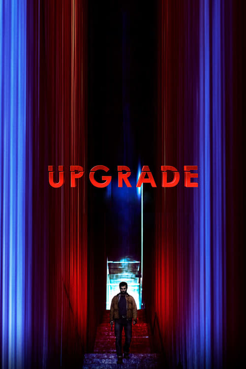 Streaming Upgrade (2018) Full Movie