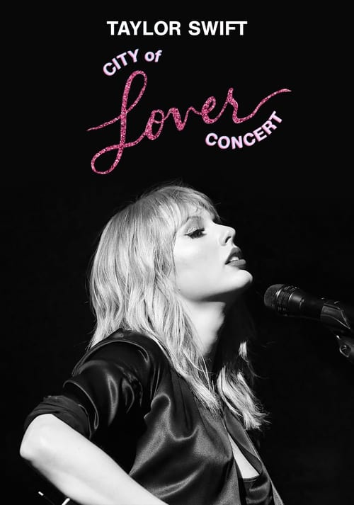 Taylor Swift City of Lover Concert watch full online