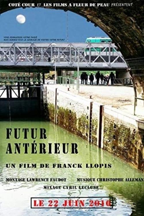 Télécharger ↑ Futur antérieur Film en Streaming Entier