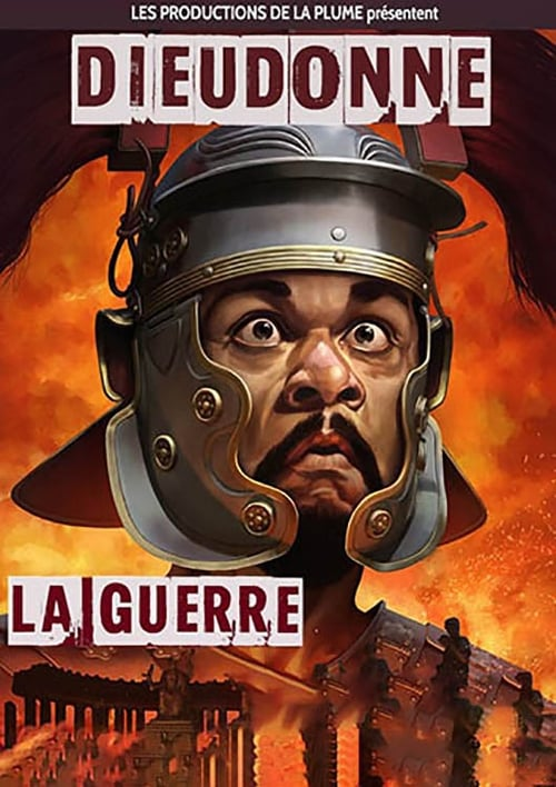Dieudonné – La guerre (2017)