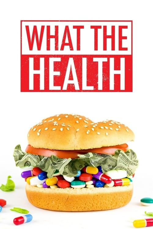 What the Health - Poster