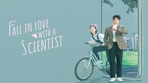 Fall in Love with a Scientist