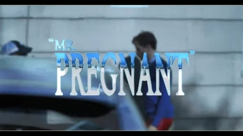 Watch Mr. Pregnant, the full movie online for free