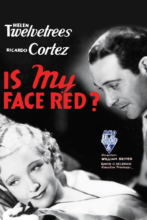 Is My Face Red?