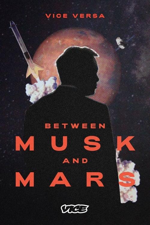 Between Musk and Mars
