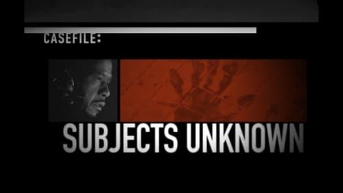 Criminal Minds: Specials – Épisode Casefile Subjects Unknown