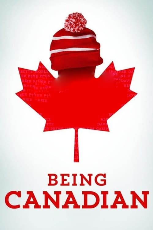 Film Being Canadian Auf Deutsch Synchronisiert